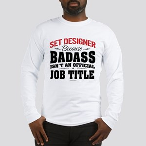Badass Set Designer Long Sleeve T-Shirt